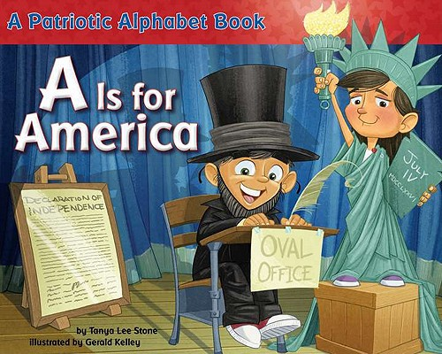 A Is for America By Stone, Tanya Lee/ Kelley, Gerald (ILT)